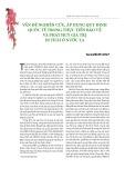 Vấn đề nghiên cứu, áp dụng quy định quốc tế trong thực tiễn bảo vệ và phát huy giá trị di tích ở nước ta