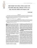 Hội nhập văn hóa công giáo với văn hóa bản địa trong vùng các tộc người thiểu số ở Kon Tum
