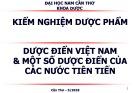 Bài giảng Kiểm nghiệm dược phẩm - Dược điển Việt Nam & một số dược điển của các nước tiên tiến