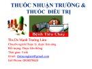 Bài giảng Thuốc nhuận trường và điều trị - ThS.DS Mạnh Trường Lâm