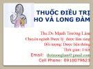 Bài giảng Thuốc điều trị ho và long đàm - ThS.DS Mạnh Trường Lâm