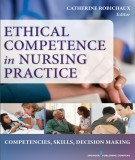ethical competence in nursing practice: part 1