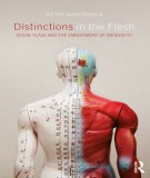 distinctions in the flesh - social class and the embodiment of inequality: part 1