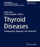 Ebook Thyroid diseases - Pathogen esis, diagnosis, and treatment: Part 1