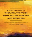 a practical guide to therapeutic work with asylum seekers and refugees: part 1