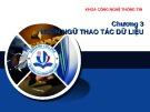 Bài giảng Hệ quản trị cơ sở dữ liệu MSSQL 2005: Chương 3 - Hồ Thị Anh Đào