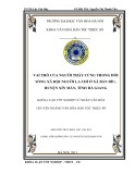 Tóm tắt Khóa luận tốt nghiệp khoa Văn hóa dân tộc thiểu số: Vai trò của người thầy cúng trong đời sống xã hội người La Chí ở xã Bản Díu, huyện Xín Mần, tỉnh Hà Giang