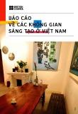 Báo cáo về các không gian sáng tạo ở Việt Nam