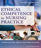 ethical competence in nursing practice (edition): part 1
