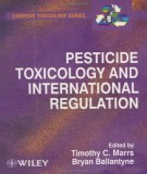 pesticide toxicology and international regulation: part 1