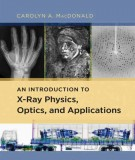 an introduction to x- ray physics, optics, and applications: part 1