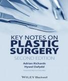 Ebook Key notes on plastic surgery (2/E): Part 2