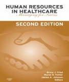 Ebook Human resources in healthcare - Managing for success (2/E): Part 1