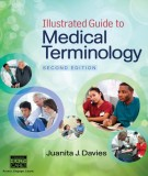 Ebook Illustrated guide to medical terminology (2/E): Part 1