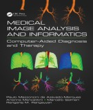 Ebook Medical image analysis and informatics - Computer-aided diagnosis and therapy: Part 1