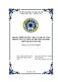 Tóm tắt Khóa luận tốt nghiệp khoa Thư viện - Thông tin: Trang thiết bị của một số thư viện và trung tâm thông tin trường đại học trên địa bàn Hà Nội