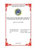 Tóm tắt Khóa luận tốt nghiệp khoa Thư viện - Thông tin: Công tác sưu tầm, khai thác tài liệu về danh nhân Hà Nội tại Thư viện Hà Nội