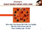 Bài giảng Chương 6:  Giao nhận hàng hóa XNK