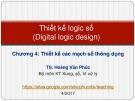 Bài giảng Thiết kế logic số: Lecture 4.4 - TS. Hoàng Văn Phúc