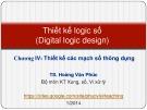 Bài giảng Thiết kế logic số: Lecture 4.1 - TS. Hoàng Văn Phúc