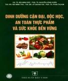 Ebook Dinh dưỡng cận đại, độc học, an toàn thực phẩm và sức khỏe cộng đồng: Phần 2 - NXB Y học