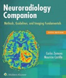 neuroradiology companion - methods, guidelines, and imaging fundamentals (5/e): part 1