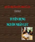 Bài giảng Quản trị nguồn nhân lực: Chương 4 - ThS. Trần Quang Cảnh