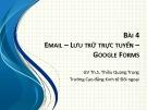 Bài giảng Tin văn phòng 2: Bài 4 - ThS. Thiều Quang Trung