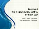Bài giảng Tin văn phòng 2: Bài 6 - ThS. Thiều Quang Trung