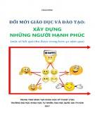 Ebook Đổi mới giáo dục và đào tạo - Xây dựng những người hạnh phúc: Phần 2 - Phan Dũng