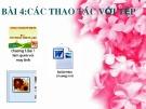 Bài giảng Tin học 9: Bài 4 - Các thao tác với tệp