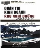 Ebook Quản trị kinh doanh khu nghỉ dưỡng (Resort) - Lý luận và thực tiễn: Phần 2 - Sơn Hồng Đức