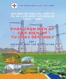 phần trạm biến áp cấp điện áp từ 220kv đến 500kv (tập 1): phần 1 - tập đoàn điện lực việt nam