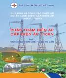 Ebook Phần trạm biến áp cấp điện áp 110kV (Tập 1): Phần 1 - Tập đoàn điện lực Việt Nam