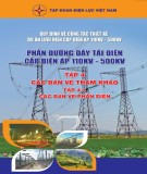 phần đường dây tải điện cấp điện áp từ 110kv đến 500kv (tập 3): phần 2 - tập đoàn điện lực việt nam