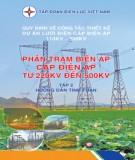 phần trạm biến áp cấp điện áp từ 220kv đến 500kv (tập 2): phần 1 - tập đoàn điện lực việt nam