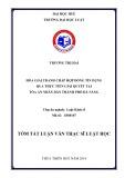 Tóm tắt Luận văn Thạc sĩ Luật học: Hòa giải tranh chấp Hợp đồng tín dụng qua thực tiễn giải quyết tại Tòa án nhân dân thành phố Đà Nẵng
