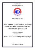 Tóm tắt Luận văn Thạc sĩ Luật học: Phạt vi phạm và bồi thường thiệt hại trong hợp đồng mua bán hàng hóa theo pháp luật Việt Nam