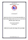 Tóm tắt Luận văn Thạc sĩ Luật học: Pháp luật về xử lý tài sản bảo đảm tiền vay trong hoạt động cho vay của các ngân hàng thương mại ở Việt Nam