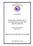 Tóm tắt Luận văn Thạc sĩ Luật học: Bảo đảm thực thi quyền lợi của người tiêu dùng, qua thực tiễn tại tỉnh Thừa Thiên Huế