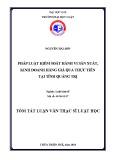 Tóm tắt Luận văn Thạc sĩ Luật học: Pháp luật về kiểm soát hành vi sản xuất, kinh doanh hàng giả qua thực tiễn tại tỉnh Quảng Trị