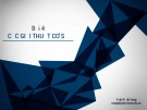 Bài giảng Công nghệ đồ họa và hiện thực ảo: Bài 4 - ThS. Trịnh Thành Trung