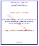 Luận văn Thạc sĩ Khoa học Kinh tế: Hoàn thiện công tác kiểm soát chi thường xuyên ngân sách nhà nước tại kho bạc nhà nước Quảng Trạch, tỉnh Quảng Bình