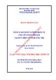 Luận văn Thạc sĩ Khoa học Kinh tế: Nâng cao chất lượng dịch vụ chuyển phát nhanh tại bưu điện tỉnh Quảng Trị