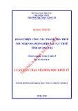 Luận văn Thạc sĩ Khoa học Kinh tế: Hoàn thiện công tác thanh tra thuế thu nhập doanh nghiệp tại Cục Thuế tỉnh Quảng Trị