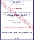 Luận văn Thạc sĩ Khoa học Kinh tế: Hoàn thiện chính sách thu hút nguồn nhân lực chất lượng cao trong các cơ quan hành chính nhà nước tỉnh Quảng Bình
