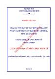 Luận văn Thạc sĩ Khoa học Kinh tế: Quản lý vốn đầu tư xây dựng cơ bản từ ngân sách nhà nước tại huyện Lệ Thủy, tỉnh Quảng Bình