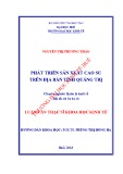 Luận văn Thạc sĩ Khoa học Kinh tế: Phát triển sản xuất cao su trên địa bàn tỉnh Quảng Trị