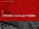 Bài giảng Kỹ thuật lập trình: Bài 6 - ThS. Nguyễn Thành Trung