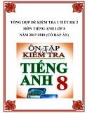 Tổng hợp đề kiểm tra 1 tiết HK 2 môn Tiếng Anh lớp 8 năm 2017-2018 có đáp án